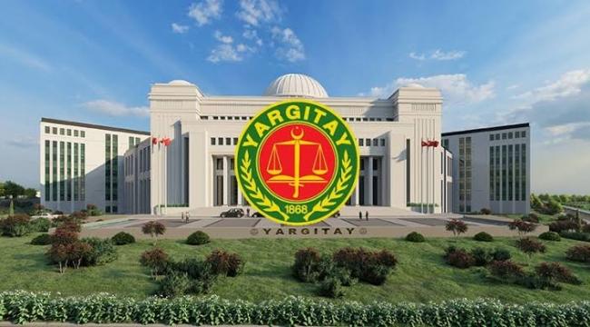 Yargıtay yeniden yapılandı, önemli değişiklikler yapıldı