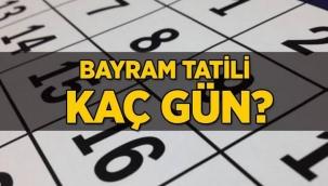 Kurban Bayramı tatili 9 gün olarak açıklandı
